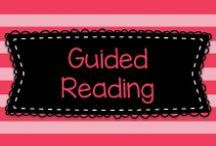 Guided Reading / All kinds of info related to doing guided reading in the classroom.