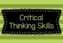 Critical Thinking Skills / Information that helps teachers teach children to think critically,  using higher level thinking skills.