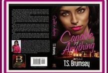 "Capable of Anything, T.S. Brumsey / T.S. Brumsey is currently a therapist at a private practice and a mental health agency. ""Capable of Anything,"" her first fictional young adult romance novel from a five book series, is now available on Amazon in paperback and as an eBook!"