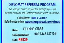 FREE Travel After 8 Referrals / Vantage's Diplomat Club allows you to collect rewards simply by referring new travelers. Earn up to $6,400 & even travel for FREE, as a member of this club for Vantage's most loyal travelers. For your friends' memorable travel, you earn rewards. A true win-win! The more travelers you refer, the more you earn. It's that simple. Tell them: Etienne Gibbs, # 007345137/0, Code RE529 sent you.