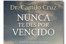 Ebooks de Éxito / Libros en kindle, ebooks desde amazon, perfectos para el desarollo personal,  éxito, autoayuda, liderazgo, finanzas, ventas, negocios, bestsellers, Camilo Cruz