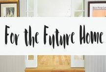 For the (future) Home