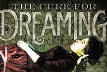 THE CURE FOR DREAMING / Inspiration for my second historical YA novel, coming Fall 2014 from Amulet Books.
