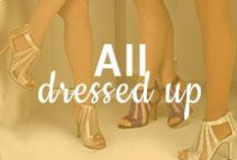 All Dressed Up / Formal wear inspiration for your next big night  / by ShoeBuy