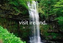 Ireland / Is D'Eirinn Me. Ce'ad Mile Failte! / by Katrina Pursell