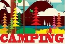 Camping / I'm woodsy