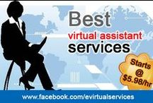Virtual Assistant Servirces - Evirtual Services / Evirtual Services - Outsourcing has become fabulous concept for today's business. A virtual assistant is a highly skilled, independent professional who works virtually or remotely for a particular client.