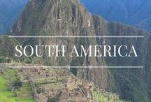 South America / Travels to South America.