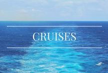 Cruise Vacations / Cruising around the world!
