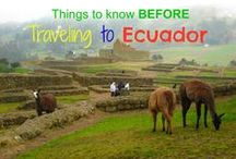 Ecuador Travel & Traditions / Places to visit, culture and tips