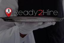 Ready2Hire / To Ready2Hire είναι η πρώτη online πλατφόρμα εύρεσης εργασίας που απευθείνεται αποκλειστικά σε επιχειρήσεις και εργαζόμενους στο χώρο της εστίασης.
