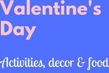 Valentine's Day / L.O.V.E. arts & crafts and recipe ideas