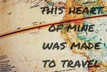 Oh The Places I've BEEN / by Meghan Reilly