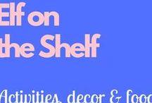 Elf on the Shelf / A fun children's classic!