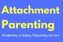 Attachment Parenting / A board full of different information regarding breastfeeding, co-sleeping, baby wearing, and attachment parenting in general