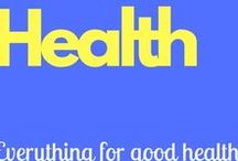 Health / Everything for good health!