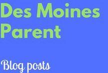 Des Moines Parent / Blog posts from Des Moines Parent!