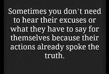TRUTH!! / Sometimes people DON'T want to hear it...but it doesn't change the fact that it's TRUE