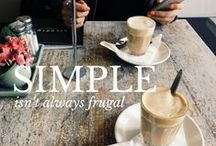 Minimize / Simplify, De-Own, minimize.  / by Madison Moericke