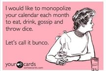 Bunco ideas and Recipes / by Janice Basley