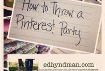 PINTEREST PARTY IDEAS / by Pamela Scott
