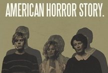 [ American Horror Story ] / by Stephanie W!llett