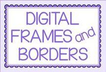 Digital Frames and Borders