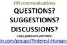HAVE QUESTIONS? or SHARE DISCUSSIONS HERE: / If you have questions or wish to offer other HR Board suggestions or postings, please COPY and PASTE the link below into your browser and join: http://www.linkedin.com/groups/Pinterest-Human-Resources-4649464