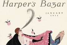 Vintage Harper's Bazaar / Take a photo tour of vintage covers, illustrations, and photographs from Harper's Bazaar, the oldest continuously published fashion magazine in the world.