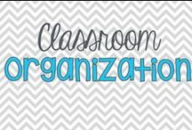 I {Heart} Classroom Organization / by LaKeta Siler Ille
