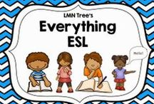 Everything ESL / Resources, Actvities, and Lessons that incorporate ESL best practices and strategies