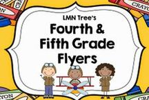 Fourth and Fifth Grade Flyers / Great Resources, Activities, Lessons, and Tips for Fourth and Fifth Grade Teachers
