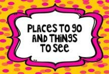 Places to go, things to see