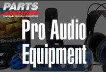 Pro Audio Equipment / by Parts Express