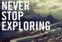 Wanderlust / I haven't been everywhere, but its on my list.
