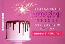 Birthday eCards / Fun Images with Meaningful Messages - perfect for Birthdays!