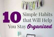 Organization / Tips, how-to, and more to organize your house, schedule and more!