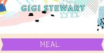 Gigi Stewart Meal Inspriation / Get inspired with these dishes, meal ideas and menu planning tips!