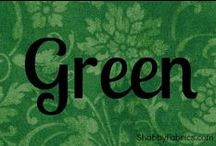 Color Me  Green / by Susan Girot