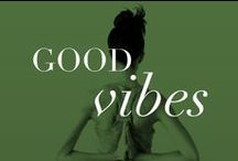 Good Vibes / Sexy, confident you comes from a strong mind and healthy body.
