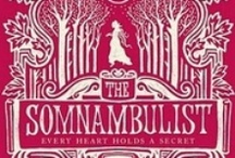 THE SOMNAMBULIST - A NOVEL / A Victorian gothic mystery by Essie Fox