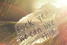 lyrics & quotes / by Tara P