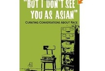 """But I don't see you as Asian"" -- Reviews and Interviews / These are various reviews of the Bruce Reyes-Chow's book, ""But I don't see you as Asian"": Curating Conversations About Race, Kickstarted and self-published, 2013. / by Bruce Reyes-Chow"
