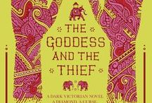 THE GODDESS AND THE THIEF / AN EXOTIC DARK VICTORIAN NOVEL BY ESSIE FOX, THE AUTHOR OF THE SOMNAMBULIST.