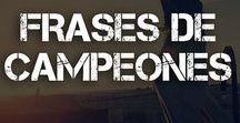 FRASES DE CAMPEONES / Motívate e inspírate con las palabras de grandes Campeones.