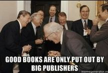 Literary Memes / I love books. I love memes. These need not be entirely separate pursuits.