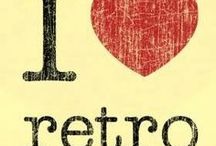 Retro / From the past / by Kieth Lee