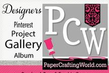 Paper Crafting World Designers Project Gallery / Projects by PaperCraftingWorld.com designers. Links to details on our design team blog: PaperCraftingWorld.blogspot.com
