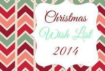 Christmas List 2014 / by Angela Gant