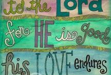 Lettering, Bible Verse/Doodle / Letters and Verses as Art